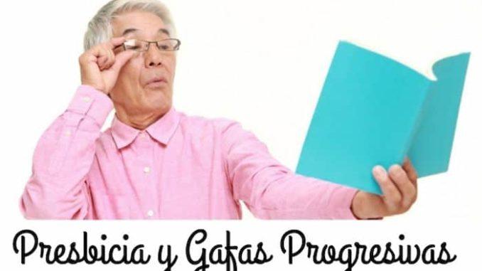 gafas progresivas presbicia